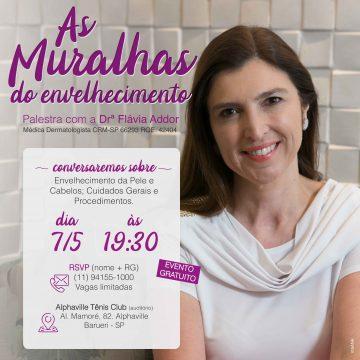 Palestra Muralhas do Envelhecimento por Dra. Flávia Addor