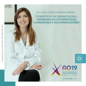 Doutora Flávia Addor coordena simpósio no GO19!