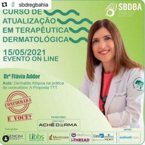 """Palestrante no Simpósio Satélite sobre """"Dermatite Atópica na prática do consultório: A Proposta TTT"""""""