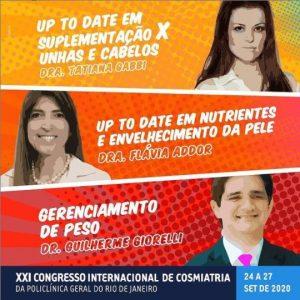 Palestrante no XXI Congresso Internacional de Cosmiatria, da Policlínica Geral do Rio de Janeiro.